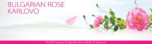 World Famous Bulgarian Rose Body & Skincare